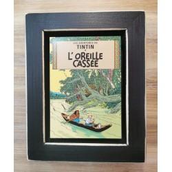 Cuadro portada Tintin 22x17 L'OREILLE CASSEÉ